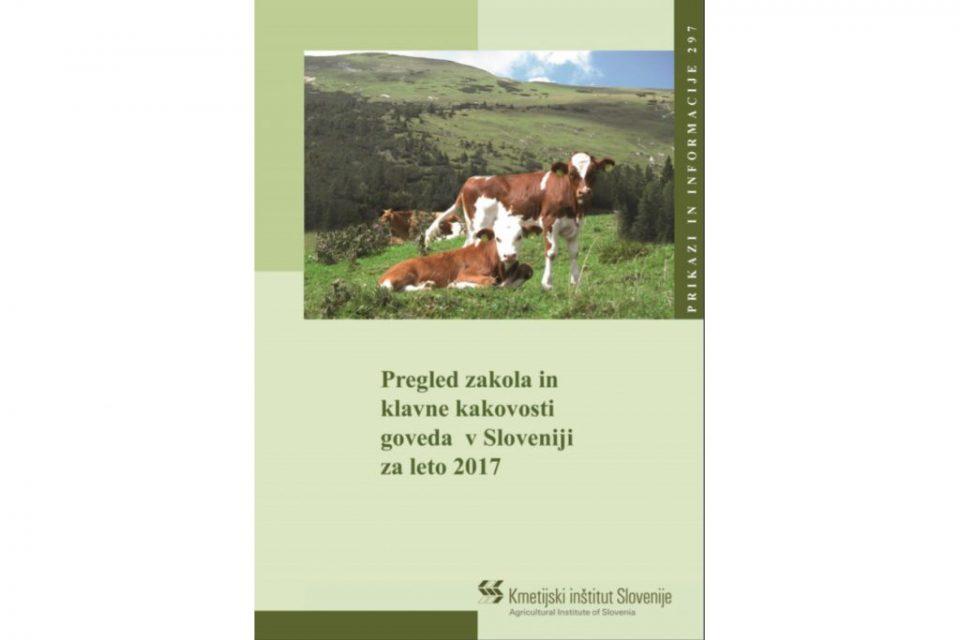 Pregled zakola in klavne kakovosti goveda v Sloveniji v letu 2017